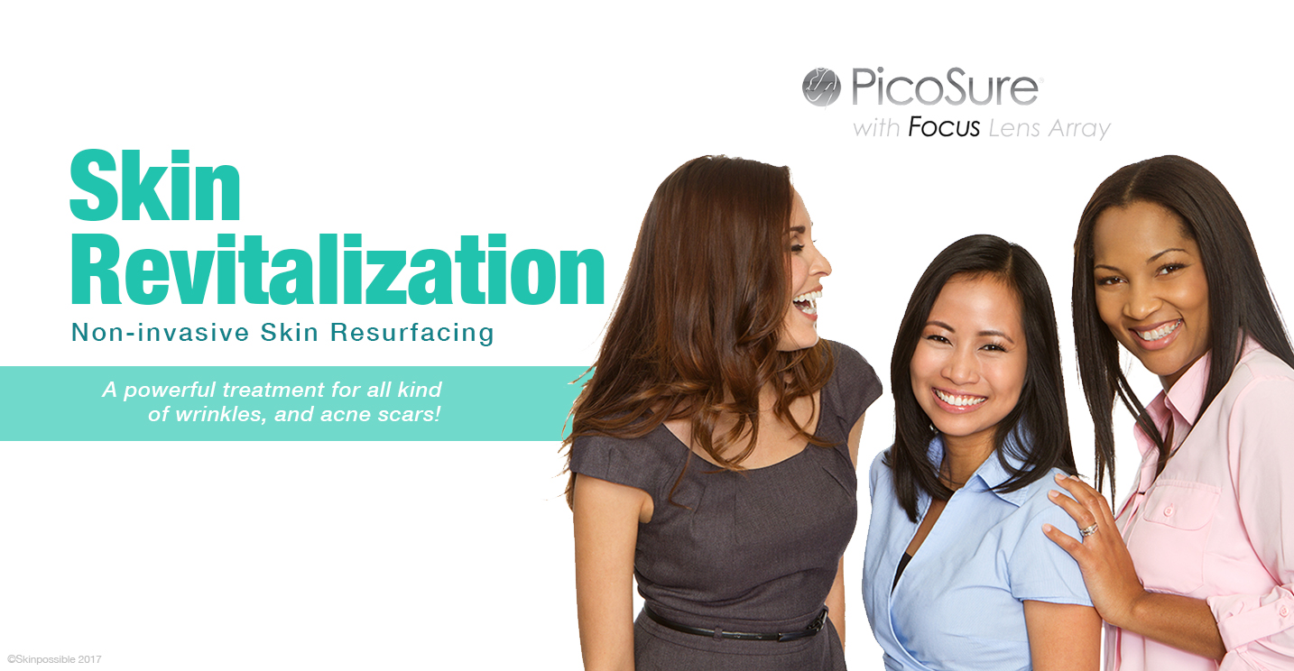 skin-revitalization-picosure calgary focuslens